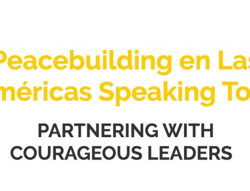 Peacebuilding en Las Américas Speaking Tour