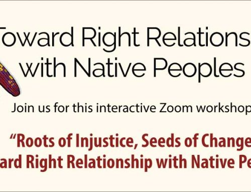 Event: Toward Right Relationship with Native Peoples, Online Workshop, 3–5pm, Saturday, March 13 Mountain Time USA