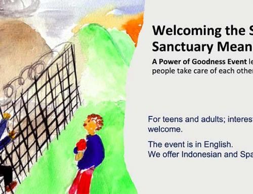 Event: Welcoming the Stranger: Sanctuary Means Love 8pm (Eastern USA), Fri, June 25 and 7am (Indonesian), Sat, June 26