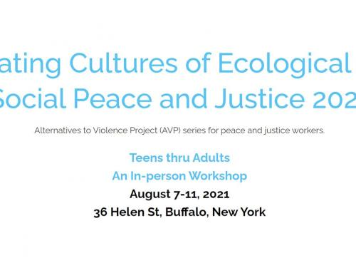EVENT: Creating Cultures of  Ecological and Social Peace and Justice 2021 – Buffalo, NY, August 7-11, 2021