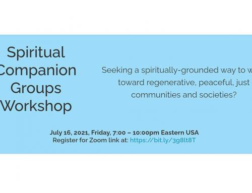 Event: Spiritual Companion Groups Workshop July 16, 2021, Friday, 7:00 – 10:00pm Eastern USA